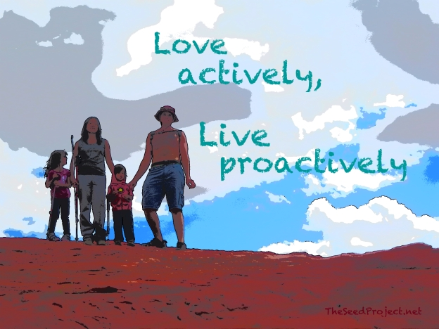 "comic book style photoshopped version of a photo we took on a hike at Red Rock with the words, ""Love actively, Live proactively."""